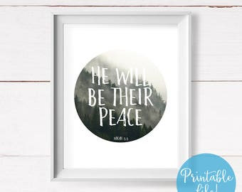 Foggy Forest Printable, Bible Verse, He Will Be Their Peace, Micah 5:5, Trees Wall Art, Forest Print, Foggy Print, Mountain Wall Art