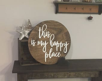 """Wooden Round """"this is my happy place"""" Sign - 16"""" circle - Love Rustic Sayings Farmhouse Style Fixer Upper (Item - LHS100)"""