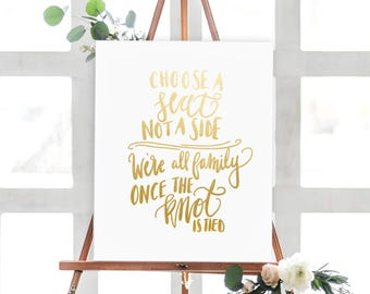 Printable Choose A Seat Not A Side Gold Wedding Sign - Modern Minimal Gold Wedding Sign - Gold Choose a Seat Sign - Simple Gold Wedding Sign