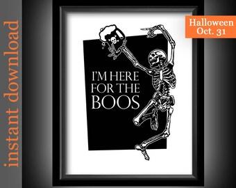 Funny Halloween, Halloween Printable, Here For The Boos, Halloween wall art, Halloween decor, Halloween skeleton, Halloween typography, bar