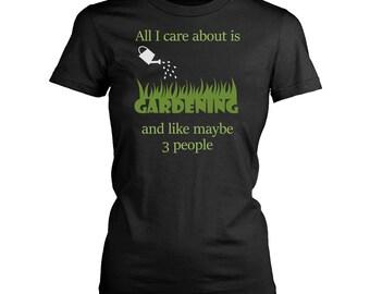 Gardening womens fit T-Shirt. Funny Gardening shirt.
