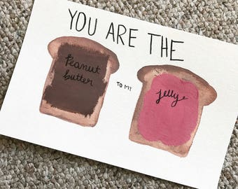 You are the peanut butter to my jelly watercolor