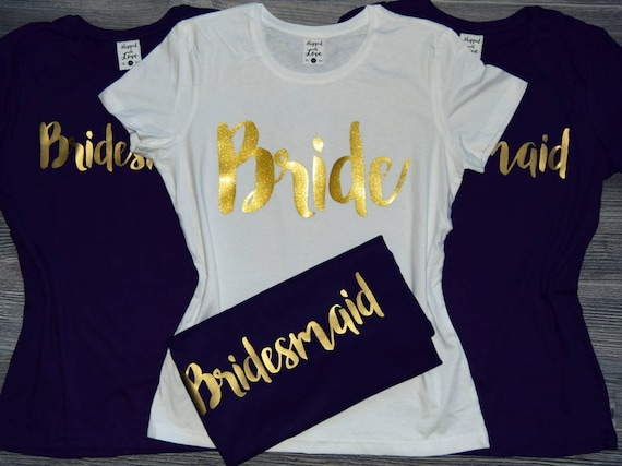 Bachelorette t shirts bridal party t shirts bridesmaid for Novelty bride wedding dress t shirt