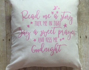 Read me a story kiss me goodnight- read me a story- nursery pillow- baby shower gift- baby nursery- nursery decoration- baby gift