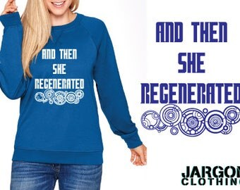 And Then She Regenerated