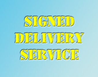 Signed Delivery Service