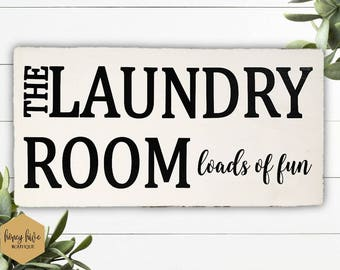 "THE LAUNDRY ROOM loads of fun, 18""x9"", wood laundry room sign, distressed wood sign, laundry room decor, home decor, white wood sign"