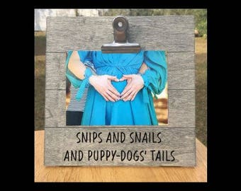 Snips and Snails and Puppy-Dogs' Tails - What Boys are Made of - Pregnancy Announcement photo picture clip frame. We're expecting - pregnant