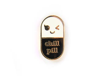 Chill pill BLACK Kawaii pin | Student gift | Gift Nurse | Gift Pharmacist | Gift Doctor | Enamel Chill Pill Pin | Just chill