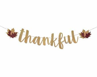Thankful Banner | Thanksgiving Banner | Fall Decorations | Thanksgiving Sign | Fall Banner | Thankful Sign | |Thanksgiving Decorations