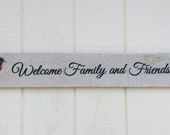 Rustic Welcome Family and Friends Sign With Blue Bird and Feathers -  From Reclaimed Pallet Wood