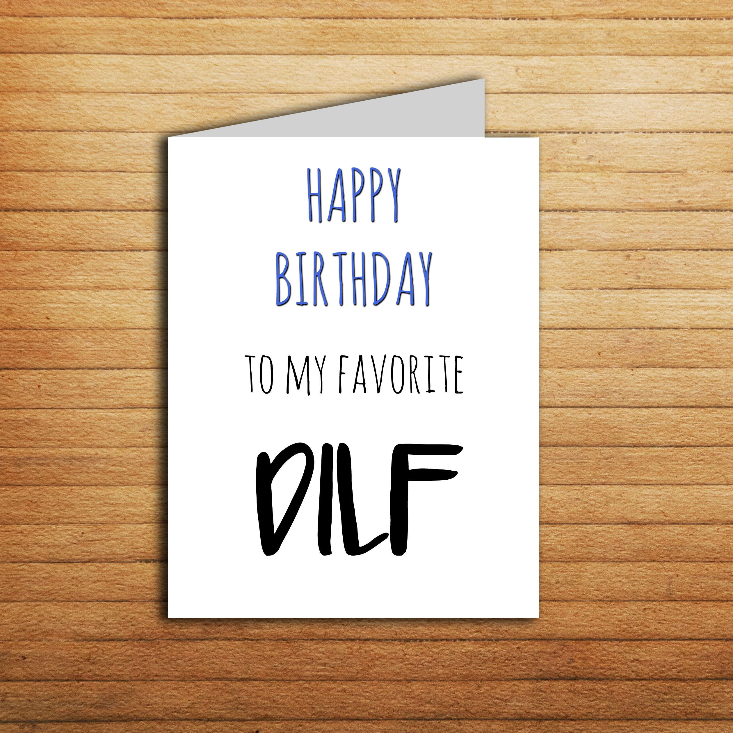 Happy Birthday to my Favorite DILF card for a Dad card