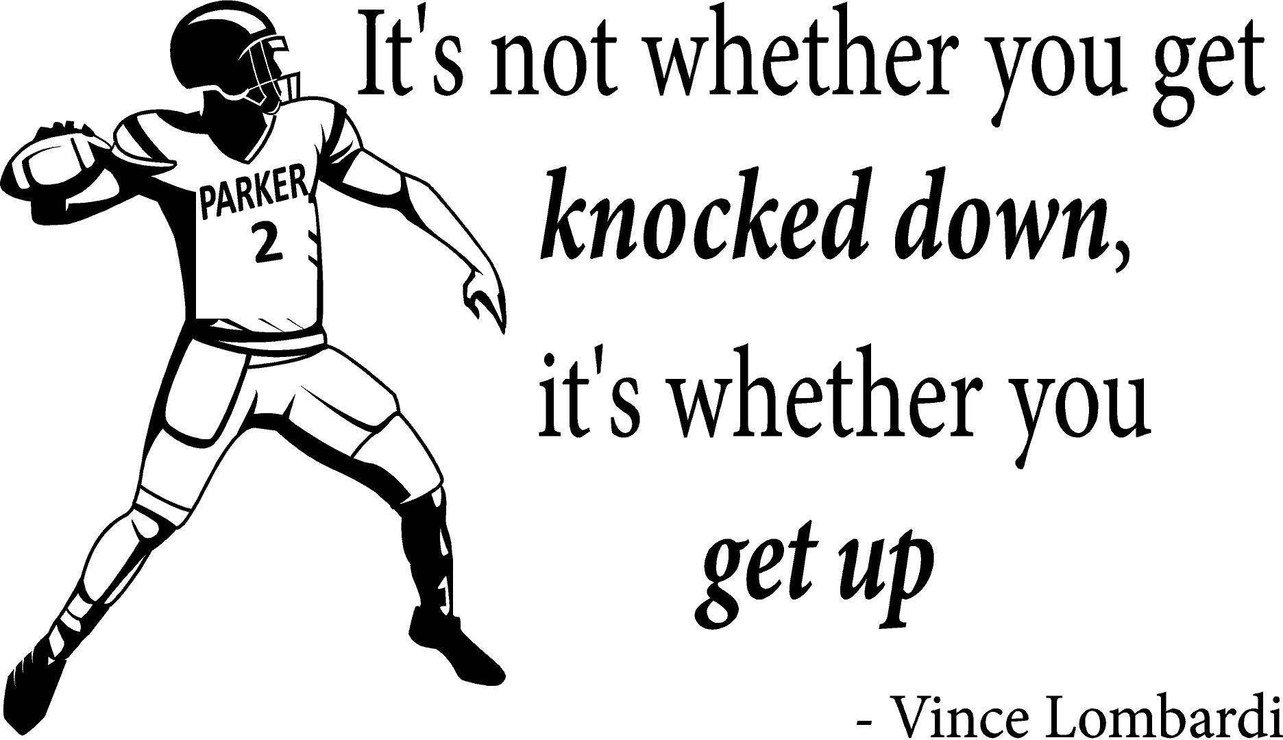 Inspirational Phrases Personalized Vince Lombardi It's Not Whether You Get Knocked.wall