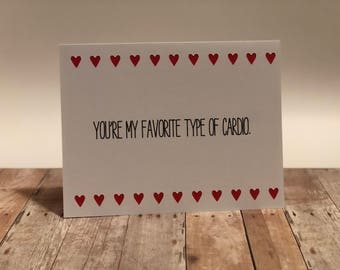 "Naughty Valentine Greeting Card ""You're my favorite type of cardio"""