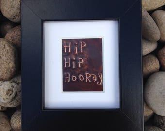 Hip Hip Hooray-framed in copper
