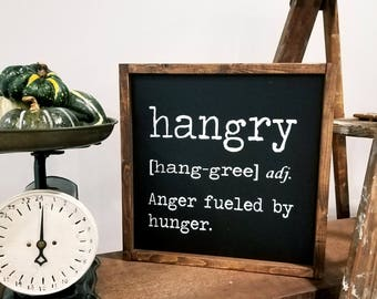 Hangry Sign | Hangry Quote Sign | Wood Sign | Framed Sign | Wall hanging | Quote Sign |  Rustic Sign | Farmhouse Style Sign | Kitchen Sign