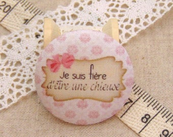 1 button x 38mm fabric I am proud to be a bitch