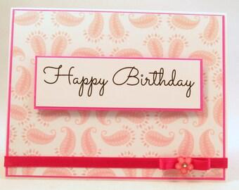 Birthday Card, handmade card, Happy Birthday, feminine birthday card, paisley card, pink card, birthday wishes, MADE TO ORDER