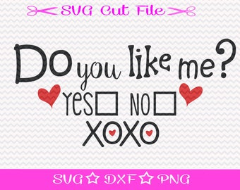 Do You Like Me, SVG Cutting File, Digital Valentine File, Be My Valentine, Svg Cut File, Valentine Card Svg, Cupid Svg, Valentines Day File