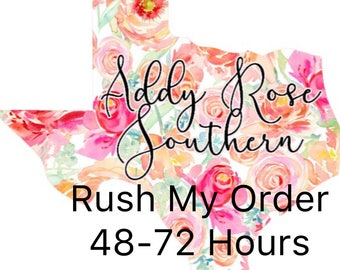 Rush Order 48-72 Hours