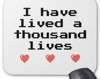 Gamer Mousepad - I Have Lived a Thousand Lives - Mouse Pad