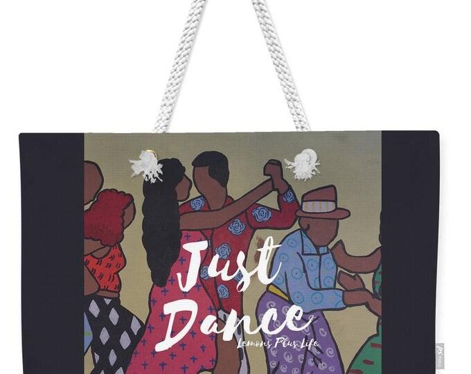 """Weekender Tote Bag """"Just Dance"""""""