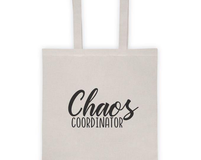 "Tote Bag ""Chaos Coordinator"""