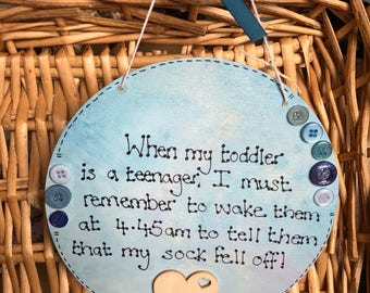 Quirky funny quote hanging plaque blue childs room teenage quote keepsake