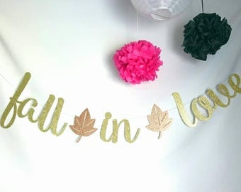 Fall In Love Banner - Fall Bridal Shower - Wedding Banner - Fall Wedding - Wedding Decor - Fall Banner- party decorations - photo prop-party