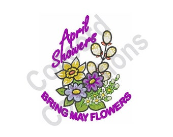 Spring Flowers - Machine Embroidery Design, April Showers Bring May Flowers