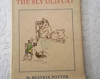 Beatrix Potter, rare book 1971, The Sly Old Cat, Collectable book, childrens story book.
