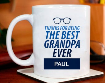 Thanks for Being the Best Grandpa Ever Lovely Personalized Mug