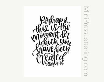 Instant Download - Esther 4:14 Bible Verse Printable