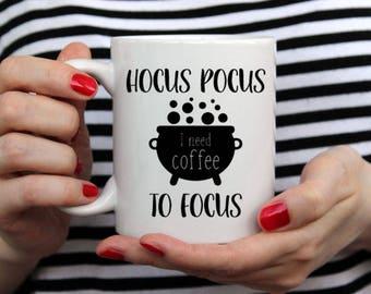 Hocus Pocus I Need Coffee To Focus- 14 oz CERAMIC MUG