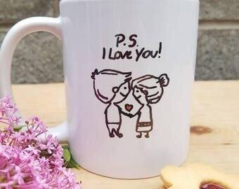 Hand drawn hand painted p.s i love you coffee tea mug