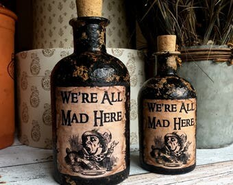 Steampunk Alice in Wonderland. We're All Mad Here. Alice in Wonderland Gift. Large Mad Here Bottle. Mad Hatters. Alice in Wonderland Decor.