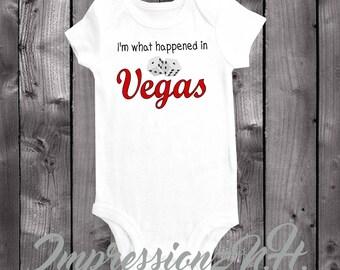 I'm what happened in Vegas - funny baby onesie, funny baby bodysuit , Las Vegas Souvenir shirt