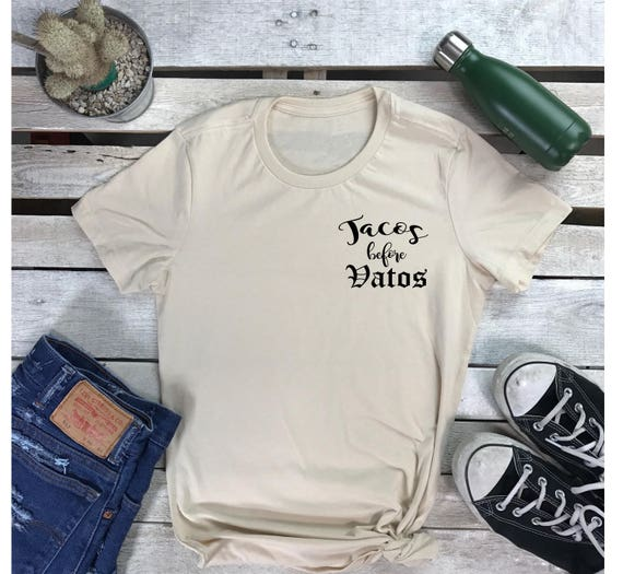 Tacos Before Vatos Women's Short Sleeve Crewneck Funny Taco T-Shirt , Hip Hop Tee Taco Tuesday, Street wear Shirt,