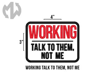 "WORKING TALK to THEM 3"" x 4"" Service Dog Patch"
