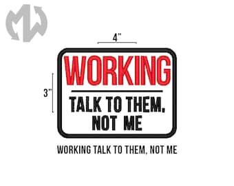 "WORKING TALK to THEM 3"" x 4"" Service Dog Patch"