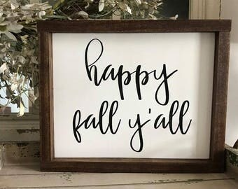happy fall yall woodsign