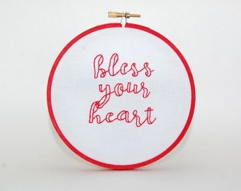 Bless Your Heart embroidered wall hanging