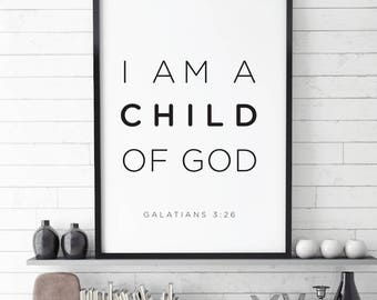 Scripture Printable, Printable quotes, I Am A Child of God Printable Quote, Bible Verse, Nursery Printable, kids room