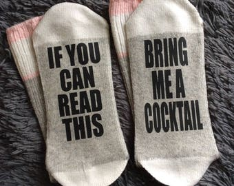 Bring me a Cocktail - If You Can Read This Socks - Bring me Socks - Gifts - Novelty Socks