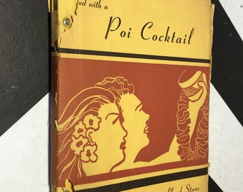 Poems to be Served with a Poi Cocktail by Lloyd Stone (Hardcover, 1945) SIGNED/INSCRIBED book