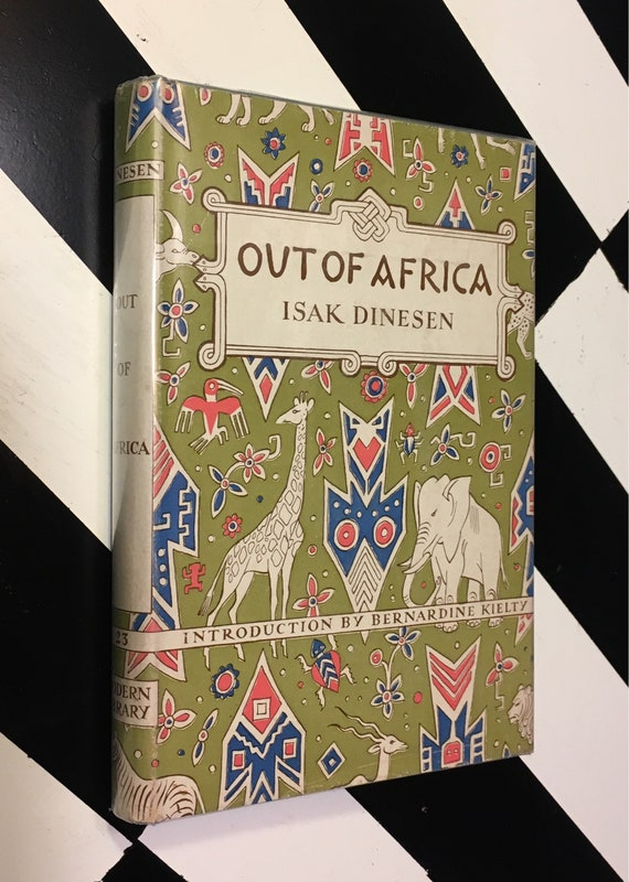 Out of Africa by Isak Dinesen; Introduction by Bernardine Kielty (1952) Modern Library hardcover book