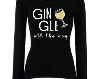 Funny Christmas Gin T-shirt (Gin-Gle all the way)