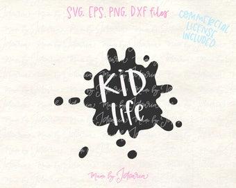 Kid svg, kid life svg, kids svg, toddler svg, child svg, baby svg, kids svg files, boy svg, shirt svg, boy shirt svg, kid shirt svg