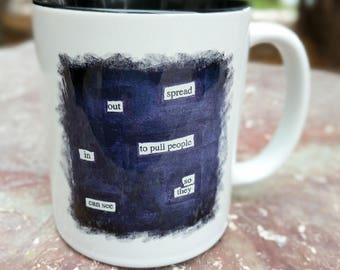 Blackout Poetry Coffee Mug, Unity, Love, Peace, Together, Pull People In