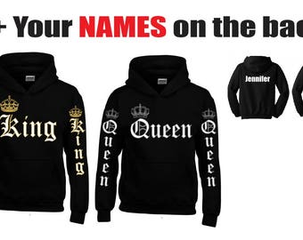 KING - QUEEN Hoodies + Your NAMES on the back